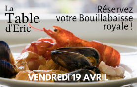 Bouillabaisse royale à la Table d'Eric, le 19 avril 2019